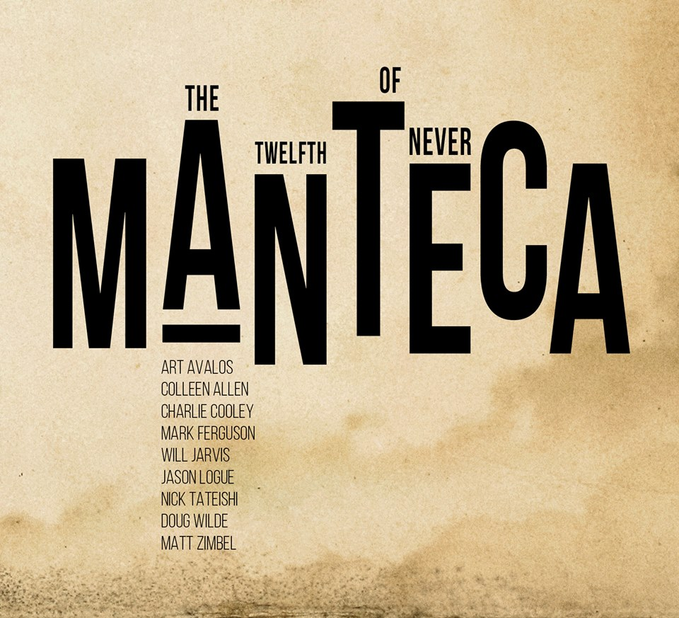 Manteca: The Twelfth of Never